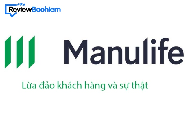 Bảo hiểm Manulife lừa đảo - Khám phá