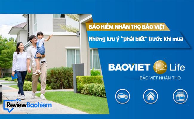 #Bảo hiểm nhân thọ Bảo Việt những lưu ý