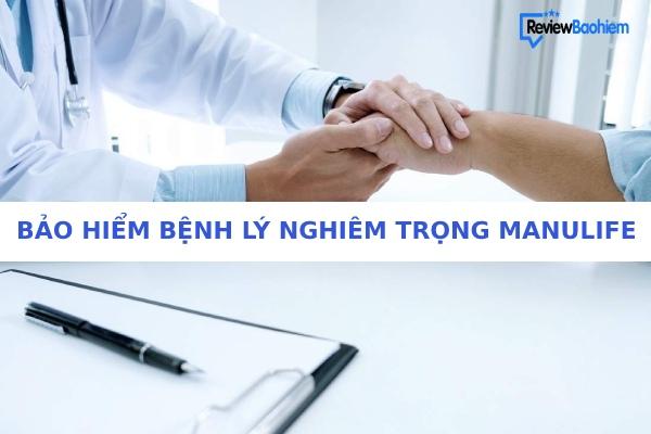 Bảo hiểm bệnh lý nghiêm trọng của Manulife