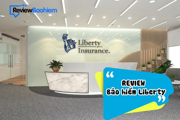 Bảo hiểm Liberty có tốt không